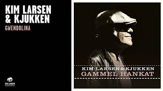 Kim Larsen & Kjukken - Gwendolina (Official Audio)