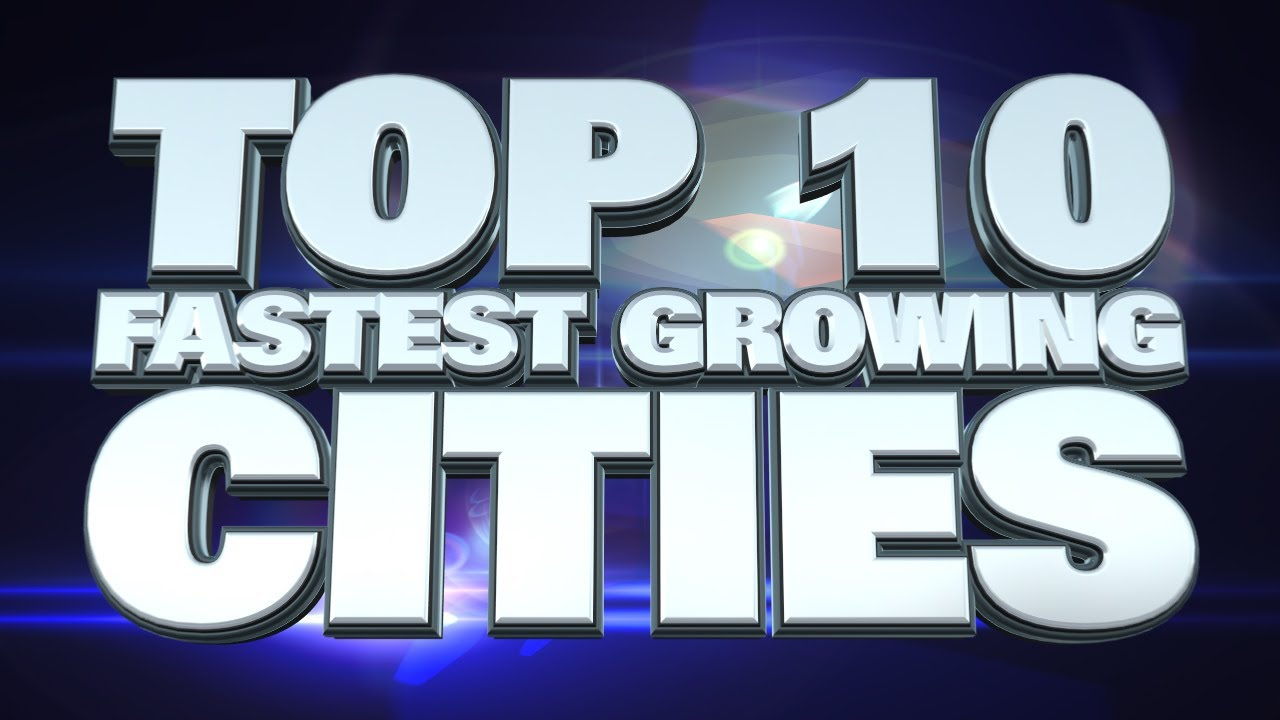 Top 10 Fastest Growing Cities in the World 2014 - YouTube