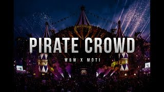 W&W & MOTi - Pirate Crowd