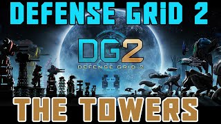 Defense Grid 2 - The Towers