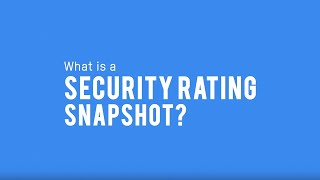 What Is A Security Rating Snapshot?