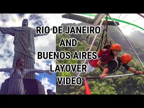 RIO DE JANEIRO & BUENOS AIRES | LAYOVER VIDEO | MAY 2017