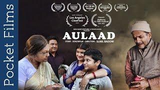 Aulaad (Progeny) - Hindi Drama Short Film | Mother And Son's Award Winning Story