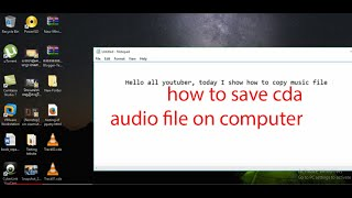 how to save cda audio file from CD to mp3 file into computer New 2019