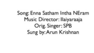Download Enna Satham Intha NEram MP3 song and Music Video