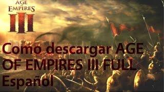 Repeat youtube video Como descargar e instalar  Age Of Empires 3 FULL Español un link