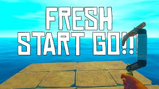 FRESH START IT IS!! | Raft Chapter 2 - Gameplay/Let's Play