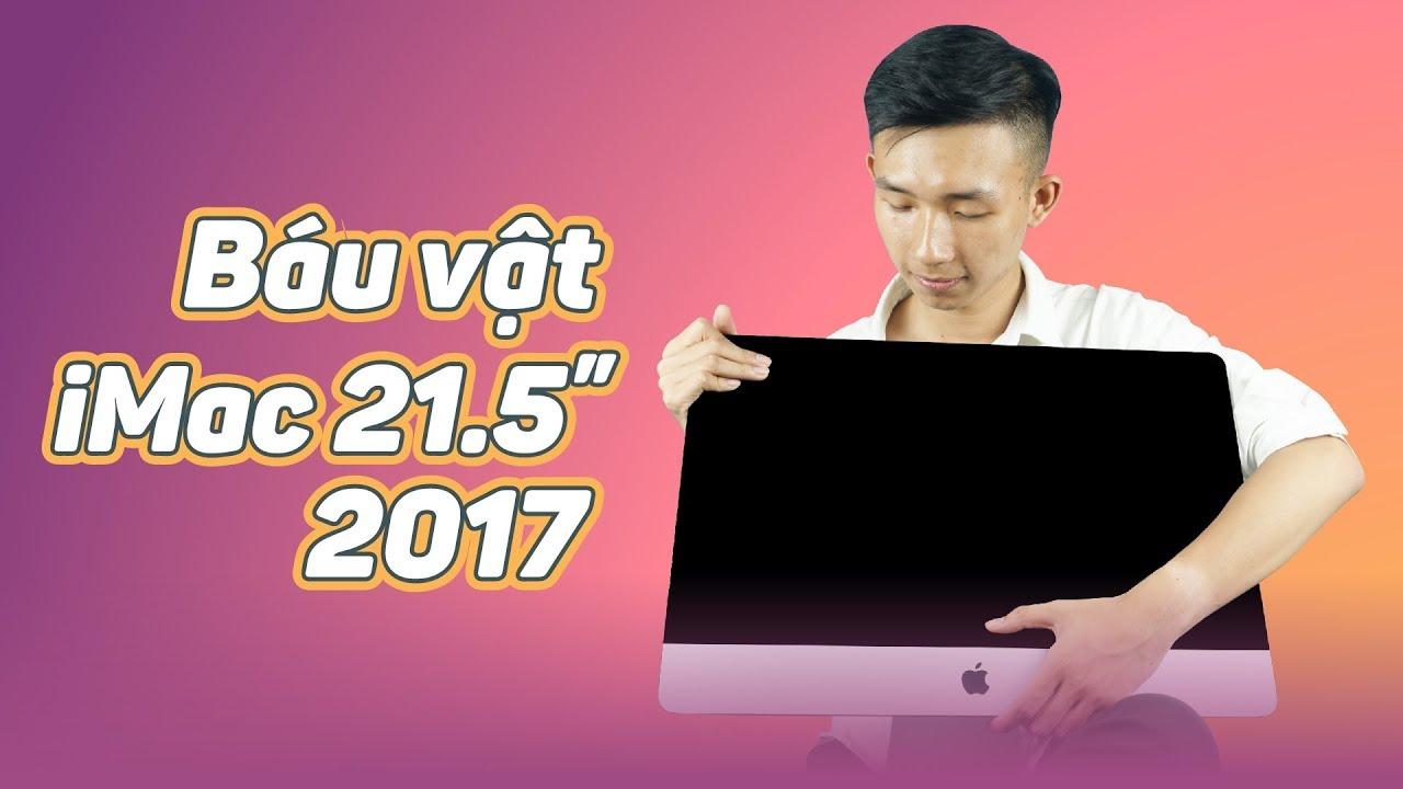 Đánh giá trên tay iMac 21.5 inch 4K 2017 MNE02