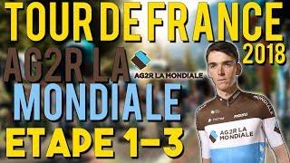 TOUR DE FRANCE 2018 - AG2R LA MONDIALE - ETAPE 1 à 3