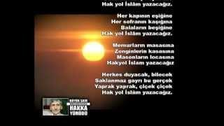 Abdurrahim Karakoç - Hak Yol İslam Yazacağız