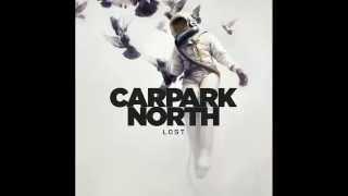 Shall We Be Grateful - Carpark North