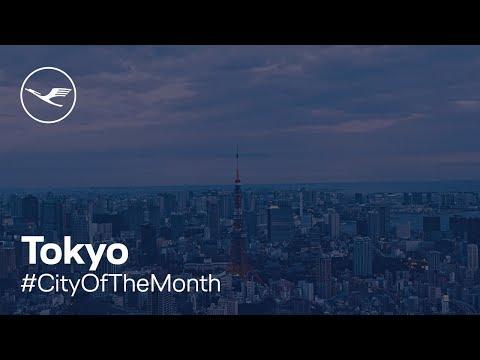 #CityOfTheMonth  Tokyo | Lufthansa