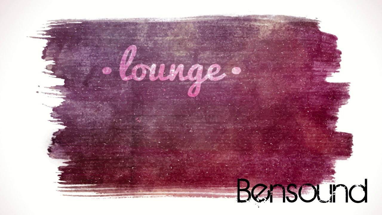 Bensound - The Louge - ChillOut Royalty Free Music