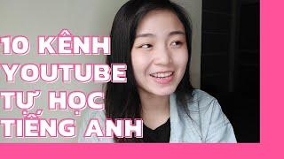 Mình đã học tiếng Anh từ những kênh Youtube nào?