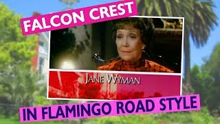 Falcon Crest meets Flamingo Road