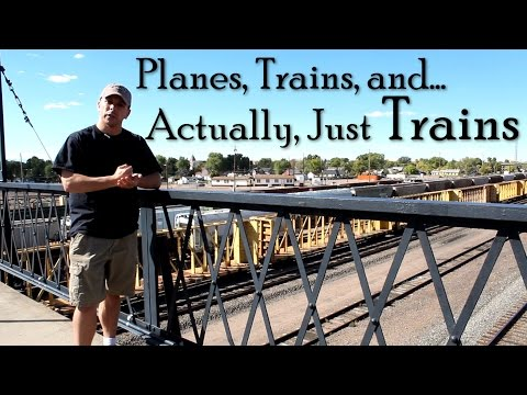 Planes, Trains, and... Actually, just Trains