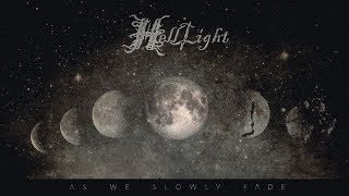 HELLLIGHT - As We Slowly Fade (2018) Full Album Official (Death Doom Metal)