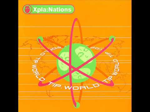 VA - Xpla:Nations [Full album] TIP records compilation