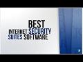 TOP Best Internet Security Suites Software 2017