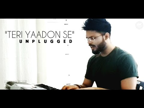 Teri Yaadon Se (Unplugged) - || Anurag Mohn (UNPLUGGED Sessions) | Blood Money