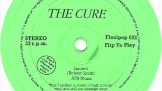 The Cure - Lament (Flexipop Version)