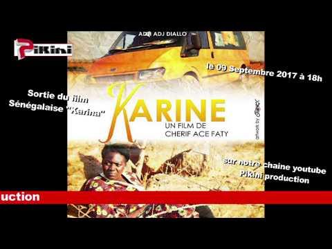 """Sortie du film Sénégalaise """"Karine"""" le 09 Septembre 2017 à 18h"""