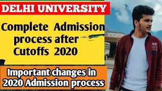 Delhi university admission process after cutoff 2020 🔥 || After registration process  || Du cut off
