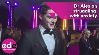 Love Island's Dr Alex George suffering from anxiety since leaving the Villa