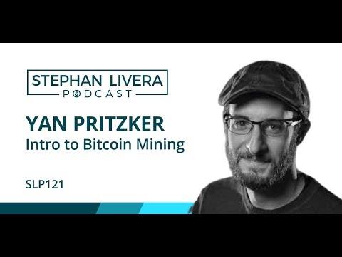 SLP121 Yan Pritzker - Intro To Bitcoin Mining (Beginner Episode)