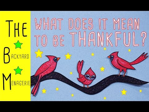 What Does it Mean to Be Thankful? (FOR KIDS!)