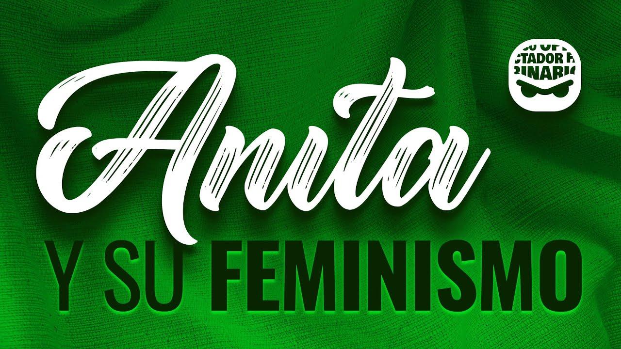 Invitamos a una Feminista llamada Anita a hablar sobre el movimiento
