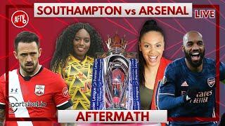 Southampton vs Arsenal | Aftermath with Pippa & Charlene
