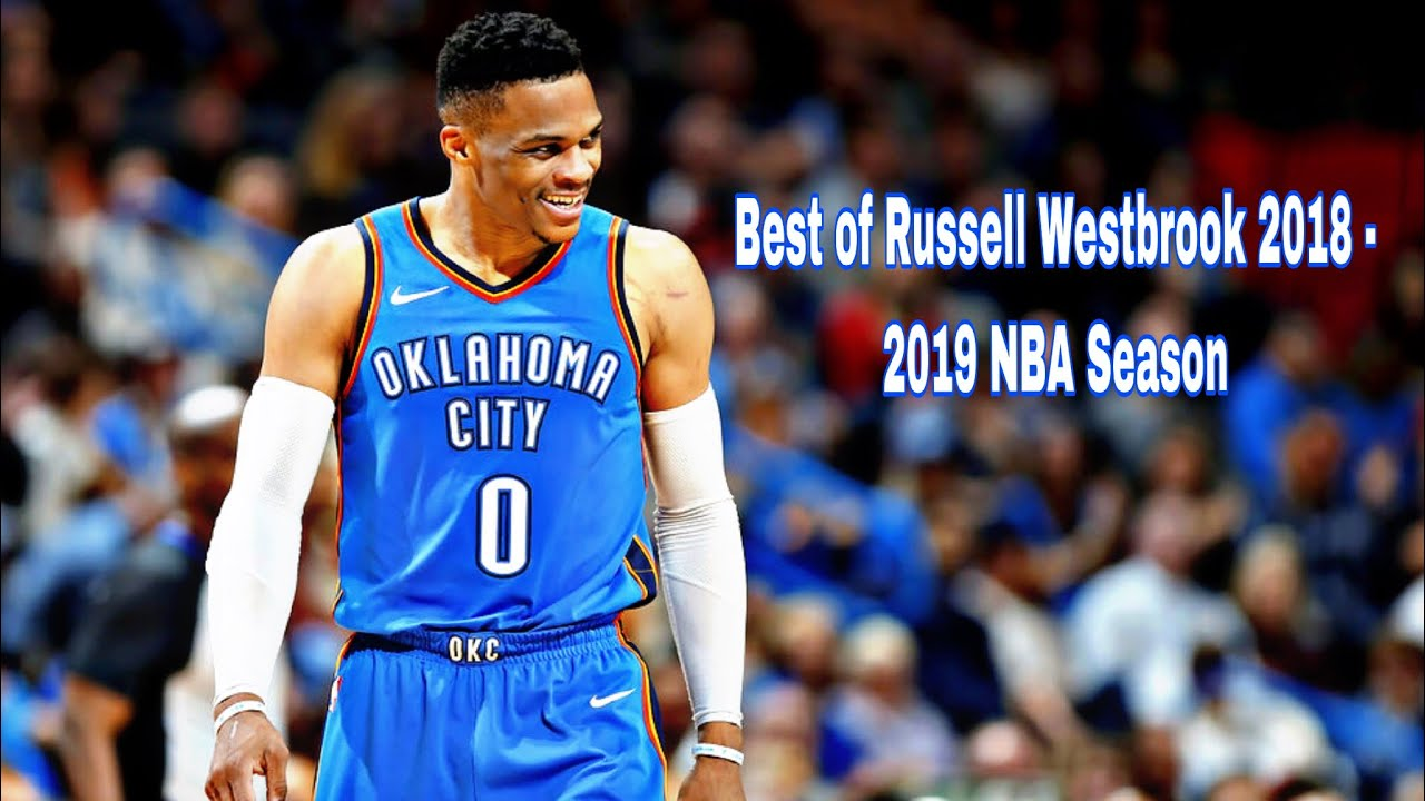 Best Of Russell Westbrook Highlights Of The 2018 2019 Nba Season