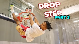 "The ""DROP STEP"" Dunk Challenge (Part 3) 