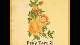 Hodgy Beats & Don Cannon - Dena Tape 2 (FULL MIXTAPE) (CDQ)