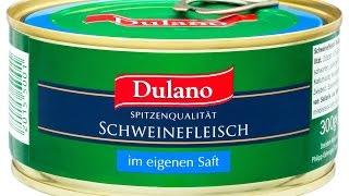 Dulano Schweinefleisch | Свиная тушёнка из Германии
