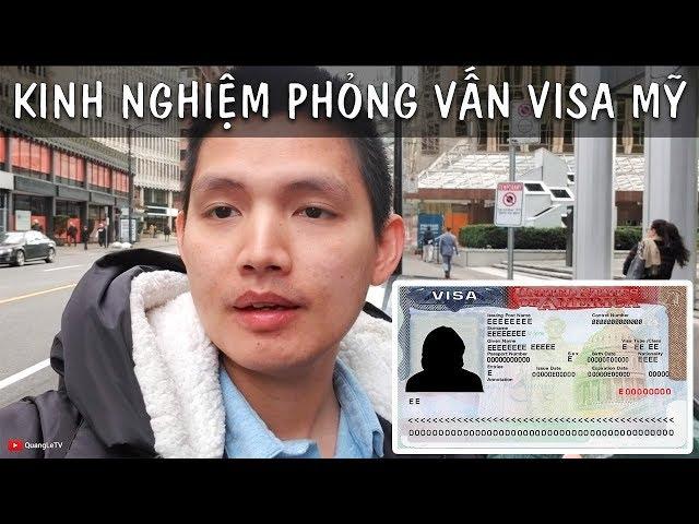 VISA MỸ #6: Kinh Nghiệm Phỏng Vấn Visa Mỹ, Xin Visa Mỹ tại Canada | Quang Lê TV #186