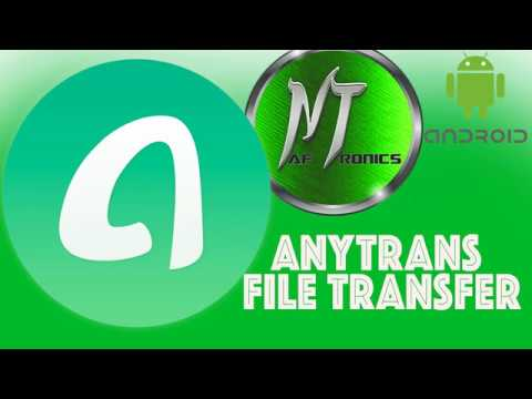 BEST ANDROID FILE TRANSFER AND BACKUP APP FOR MAC (ANYTRANS)