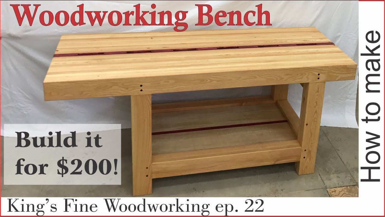 22 How To Make An Extreme Woodworking Bench For Under 200 Youtube