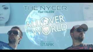 The Nycer Feat Taleen - All Over The World (Radio Mix) HQ