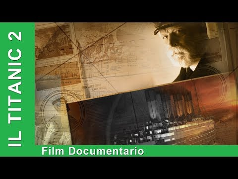 Il Titanic 2. Film Documentario. Italiano. Star MediaEN