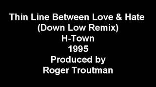 H-Town - Thin Line (Down Low Remix) (Unreleased) [1995]