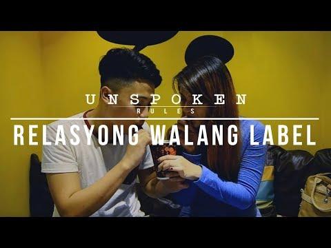 """Unspoken Rules: """"Relasyong Walang Label"""""""