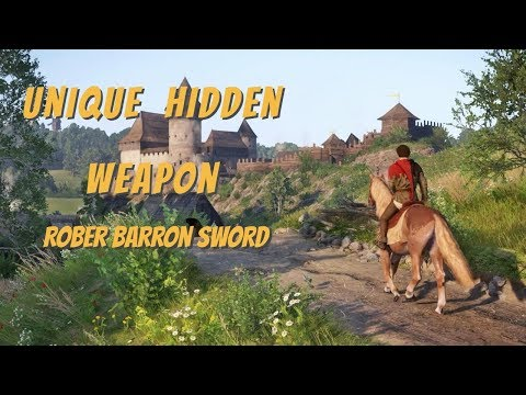 Kingdom Come: Deliverance - Hidden WEAPON - Robber Barron SWORD