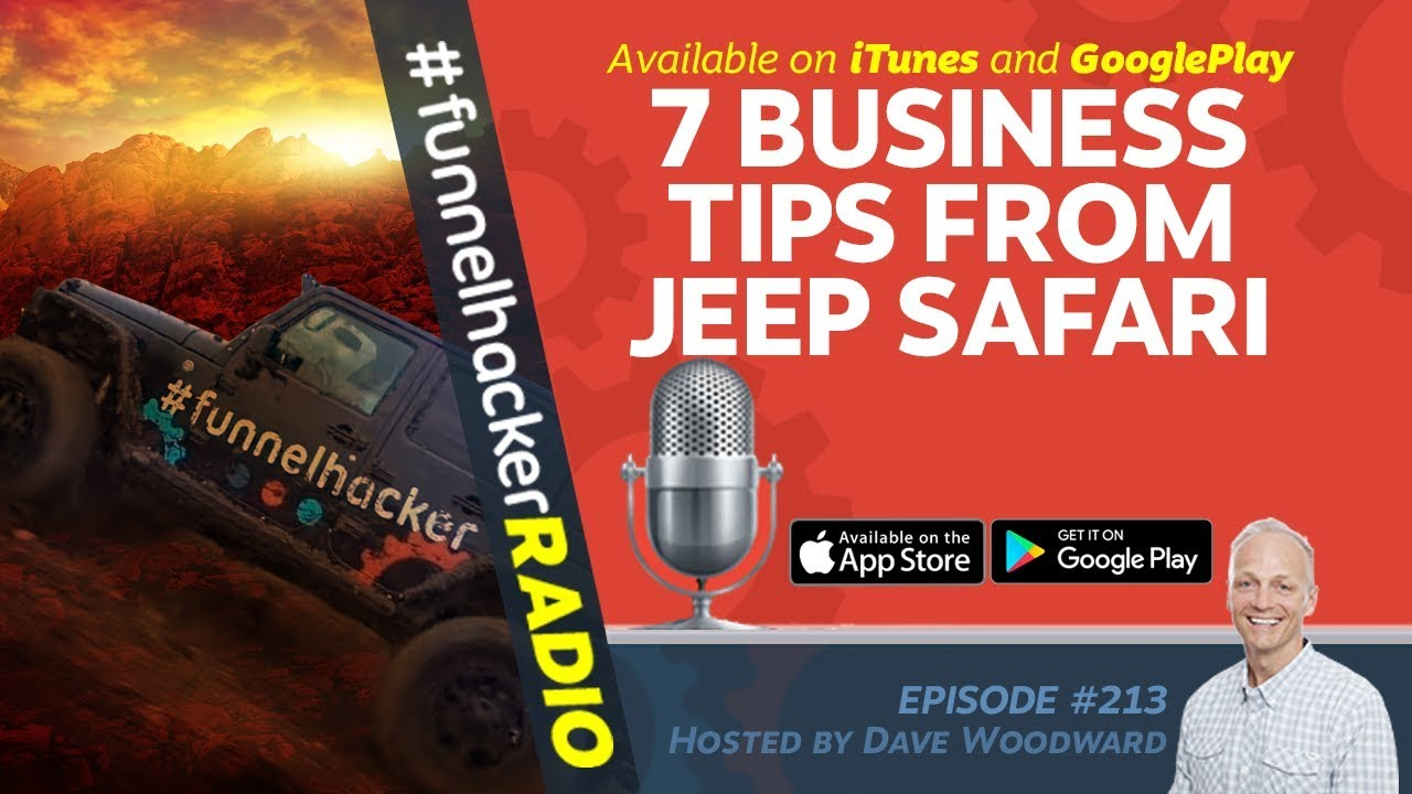 Business Tips From A Jeep Safari - Dave Woodward - FHR #213