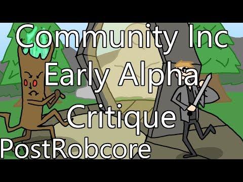 Community Inc Early Alpha - Some Critiques |