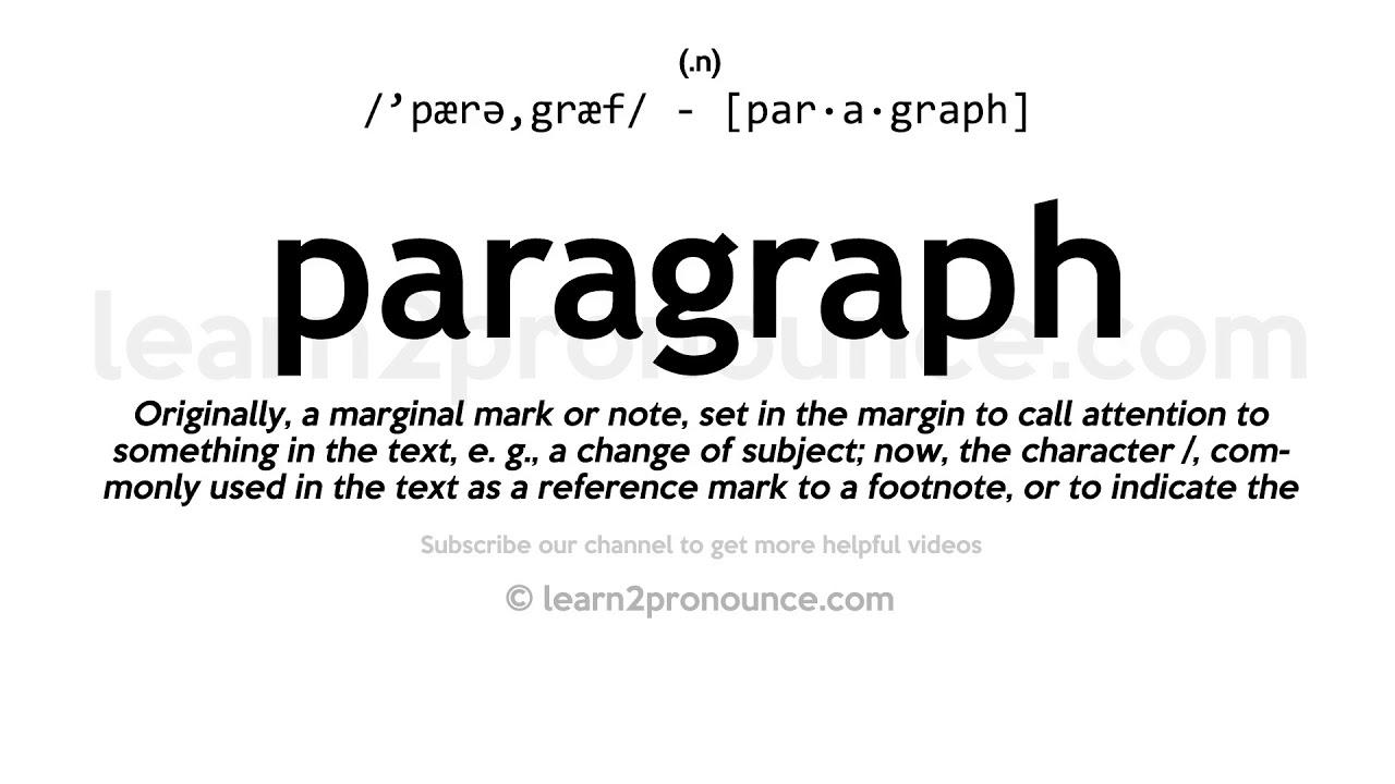 Pronunciation of Paragraph  Definition of Paragraph