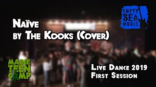 Naïve by The Kooks (Cover) - Maine Teen Camp