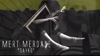 Mert Merdane - Sayko (Official Video)