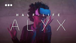 Oyun Dünyasında Devrim?! | Half-Life: Alyx